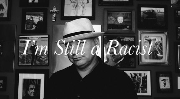 I_m_still_a_racist