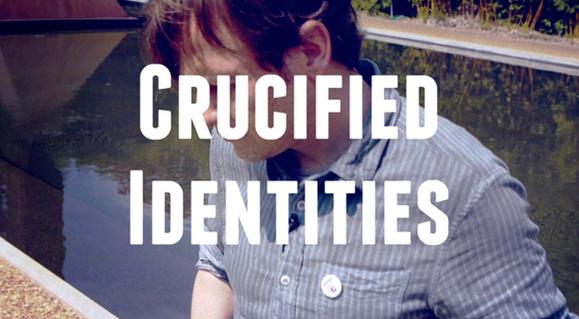 Crucified_idenities