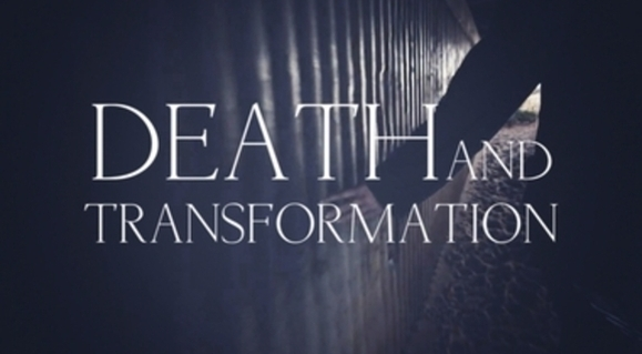 Preview_death_and_transformation