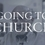 Going_to_church