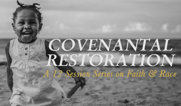 Covenant Restoration