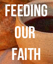Feeding Our Faith