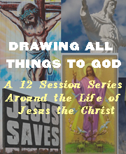 Drawing All Things to God