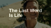 The Last Word Is Life