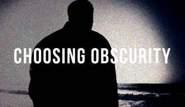 Choosing Obscurity