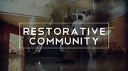 Restorative Community