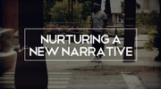 Nurturing A New Narrative