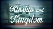 Kinship and Kingdom
