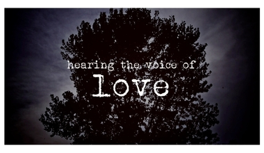Hearing The Voice Of Love