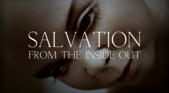 Preview_salvation_from_the_inside_o