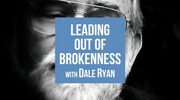 Leading Out Of Brokenness