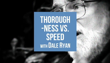 Thoroughness Vs Speed