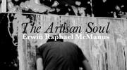 The Artisan Soul