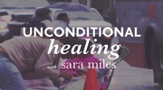 Unconditional Healing