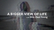 A Bigger View Of Life