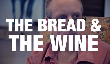 The Bread and The WIne