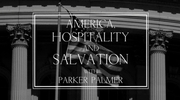 America, Hospitality, and Salvation