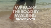 We Make The Road By Walking: ONE