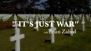 It's Just War
