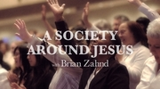 A Society Around Jesus
