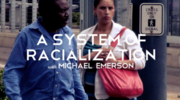 A System of Racialization