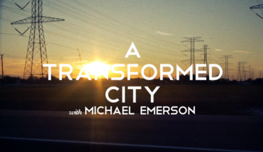 A Transformed City