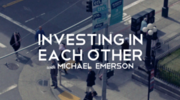 Investing In Each Other