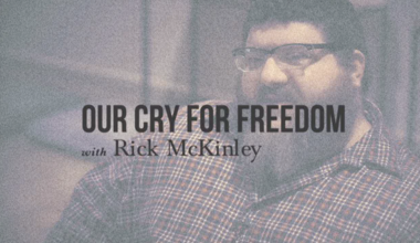 Our Cry for Freedom