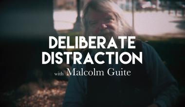 Deliberate Distraction