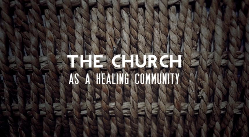 Preview_the_church_as_a_healing_communiy