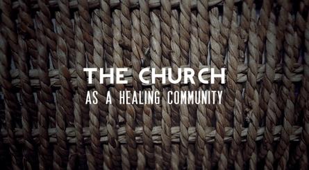 The Church as a Healing Community