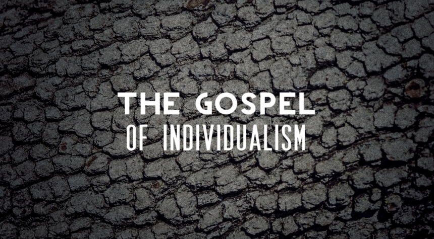 Preview_the_gospel_and_individualism
