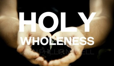 Holy Wholeness