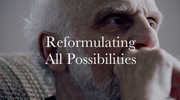 Reformulating All Possibilities