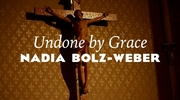 Undone by Grace