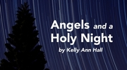 Angels and a Holy Night