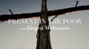 Present In the Poor