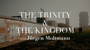 The Kingdom and the Trinity