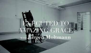 Executed to Amazing Grace