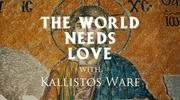 The World Needs Love