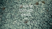 Stay Through Death