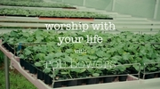 Worship with Your Life