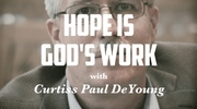 Hope Is God's Work