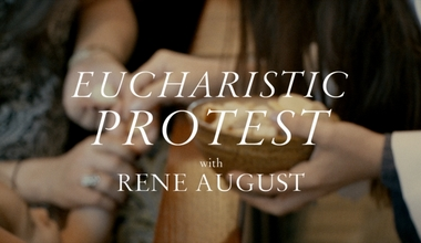 Eucharistic Protest