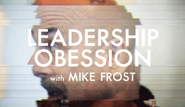 Leadership Obesession