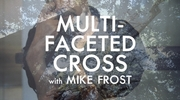 Multifaceted Cross