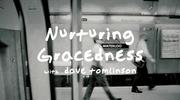 Nurturing Gracedness
