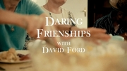 Daring Friendships