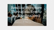 Reading Scripture through the Eyes of the Marginalized