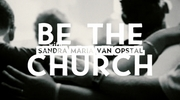 Be the Church